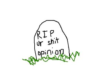 dead opinion